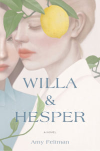 Cover of Willa and Hesper by Amy Feltman. Two girls stand under the branch of a lemon tree.