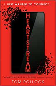 "Cover of Heartstream by Tom Pollock. It says ""I just wanted to connect..."" on a red background, and there is a black phone shattering into pieces."